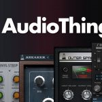 AudioThing Effect Bundle 2020 VST Crack (Win) Download