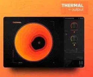 Output Thermal VST Crack Free Download
