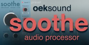 Soothe 2 VST Crack + Torrent (Mac/Win) Free Download